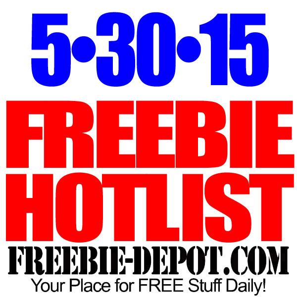 NEW FREEBIE HOTLIST – FREE Stuff for May 30, 2015