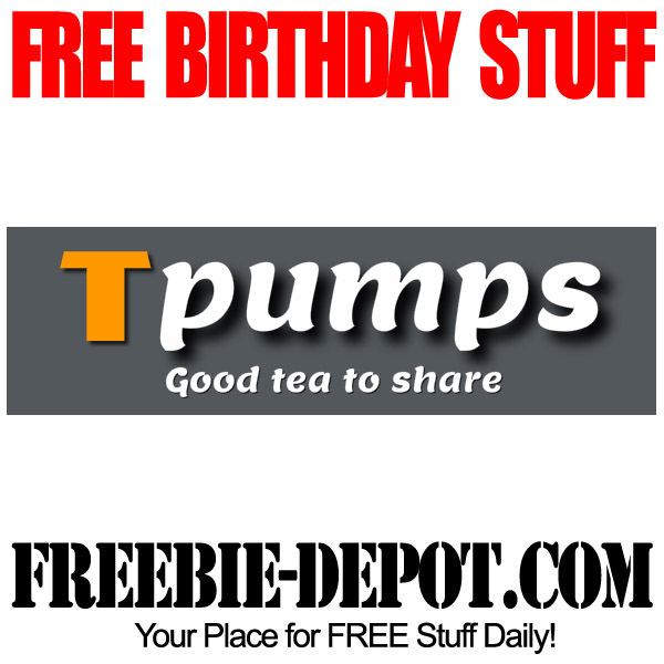Free Birthday Tpumps Tea