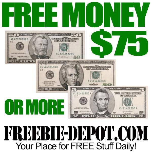 Seventy Five Dollars FREE!