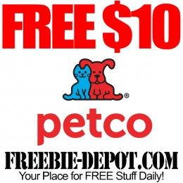 FREE $10 at Petco – EXCLUSIVE OFFER!