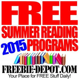 12 FREE Summer Reading Programs 2015 – Kids Earn FREE Stuff for Reading Books