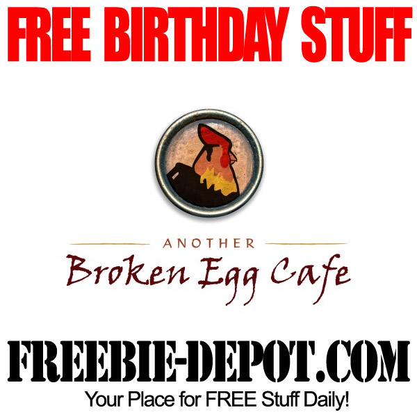 Free Birthday Another Broken Egg Cafe