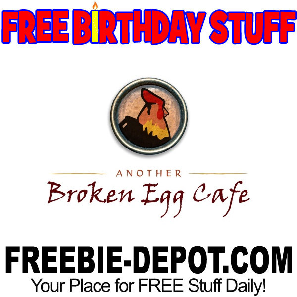 FREE BIRTHDAY STUFF – Another Broken Egg Cafe