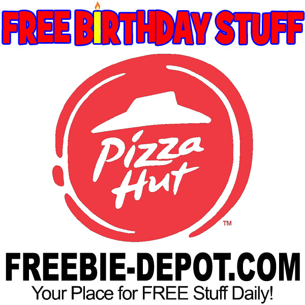 FREE BIRTHDAY STUFF – Pizza Hut
