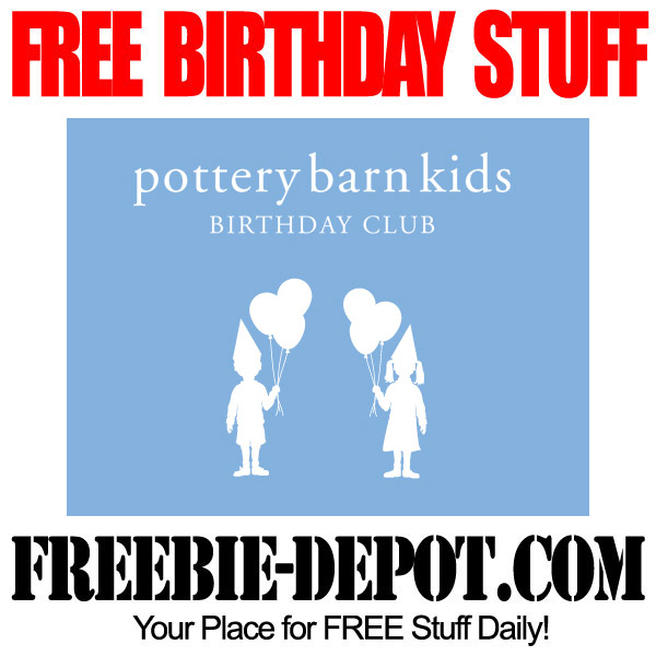 Free Birthday Club at Pottery Barn Kids