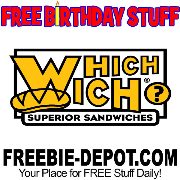 FREE BIRTHDAY STUFF – Which Wich Superior Sandwiches