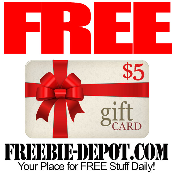 Free Five Dollar Gift Card