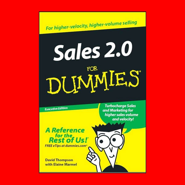 FREE Sales 2.0 for Dummies Executive Edition Book – $14.99 Value