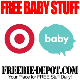 FREE Baby Stuff from Target – FREE Baby Registry Gift, Samples, Coupons – $60 Value