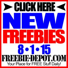 NEW FREEBIE HOTLIST – FREE Stuff for August 1, 2015