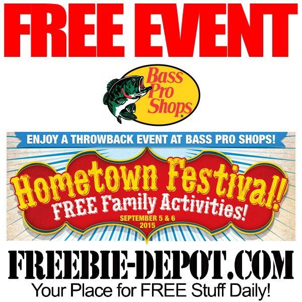 FREE Bass Pro Fall Hometown Festival – FREE Family Activities & FREE Samples – September 5 – 6, 2015