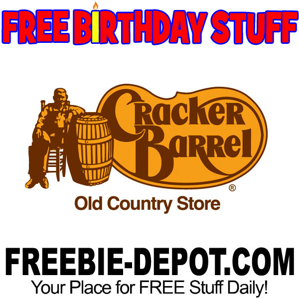 free birthday stuff cracker barrel old country store freebie depot
