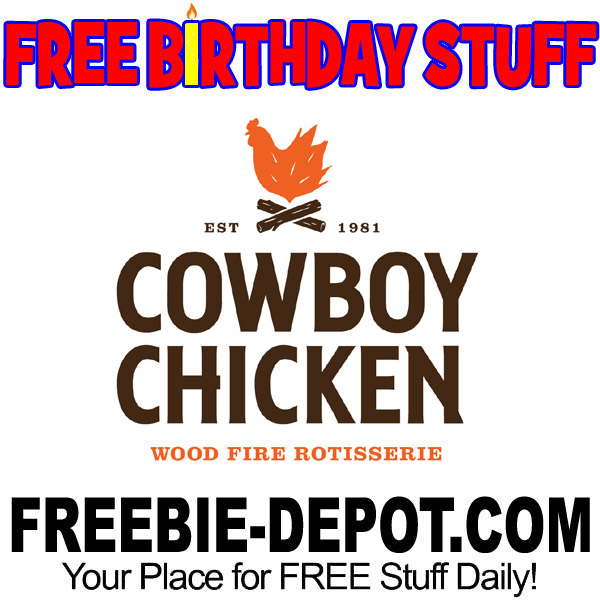 FREE BIRTHDAY STUFF – Cowboy Chicken Wood Fire Rotisserie