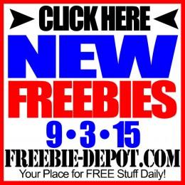 NEW FREEBIE HOTLIST – FREE Stuff for September 3, 2015