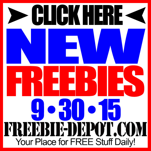 NEW FREEBIE HOTLIST – FREE Stuff for September 30, 2015