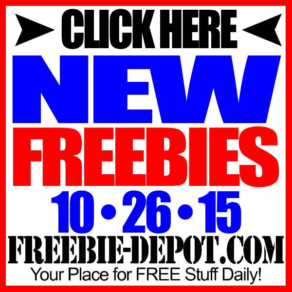 NEW FREEBIE HOTLIST – FREE Stuff for October 26, 2015