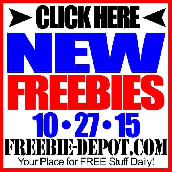 NEW FREEBIE HOTLIST – FREE Stuff for October 27, 2015