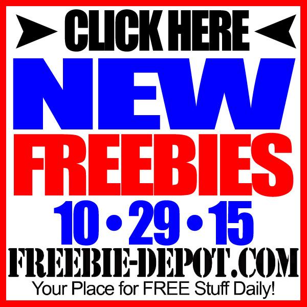 NEW FREEBIE HOTLIST – FREE Stuff for October 29, 2015