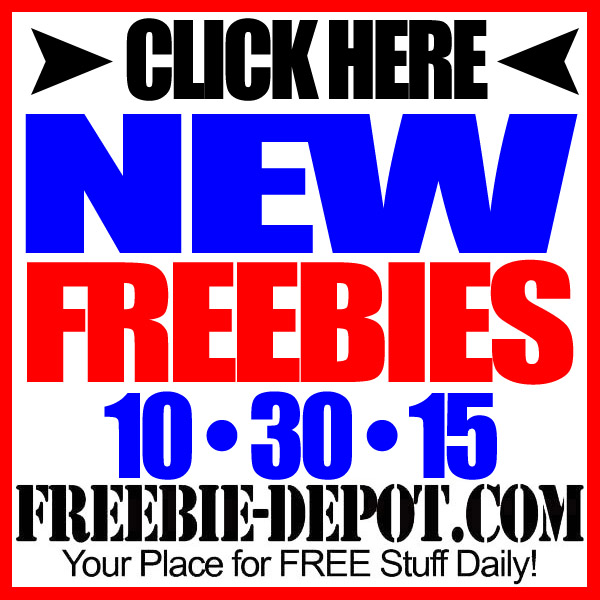 NEW FREEBIE HOTLIST – FREE Stuff for October 30, 2015