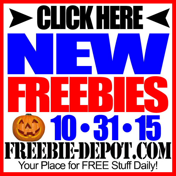 NEW FREEBIE HOTLIST – FREE Stuff for October 31, 2015