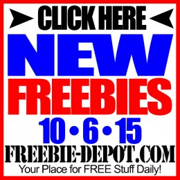 NEW FREEBIE HOTLIST – FREE Stuff for October 6, 2015