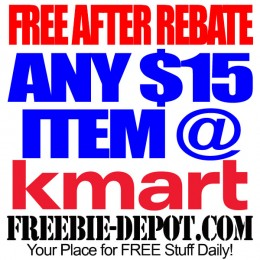 FREE AFTER REBATE – ANY $15 Item from Kmart – Exp 11/27/15
