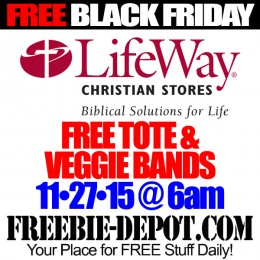 FREE BLACK FRIDAY STUFF – Lifeway Christian Stores – Tote & Veggie Bands – 11/27/15 @ 6 am