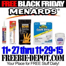 FREE BLACK FRIDAY STUFF – Menards – 5 Items – 11/27 thru 11/29/15