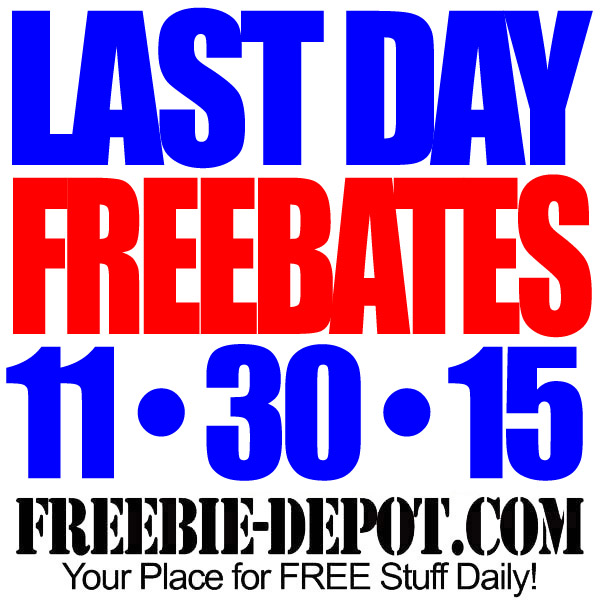 LAST CHANCE Freebates – FREE After Rebate Deals Ending Today 11/30/15