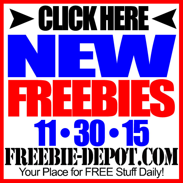 NEW FREEBIE HOTLIST – FREE Stuff for November 30, 2015