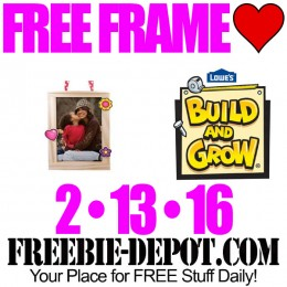 FREE Valentine Frame at Lowe's – FREE Kid Craft Workshop – FREE Build and Grow Kid's Clinic – 2/13/16