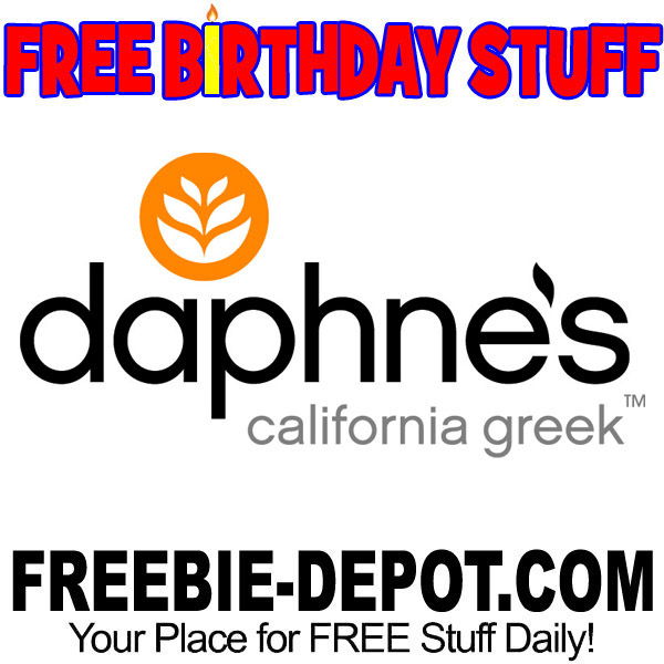 BIRTHDAY FREEEBIE – Daphne's California Greek