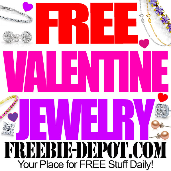 FREE Jewelry – FREE Valentine's Day Gifts – NO LIMIT