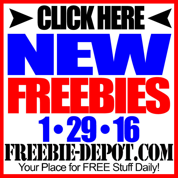 NEW FREEBIE HOTLIST – FREE Stuff for January 29, 2016