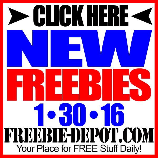 NEW FREEBIE HOTLIST – FREE Stuff for January 30, 2016
