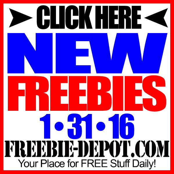 NEW FREEBIE HOTLIST – FREE Stuff for January 31, 2016