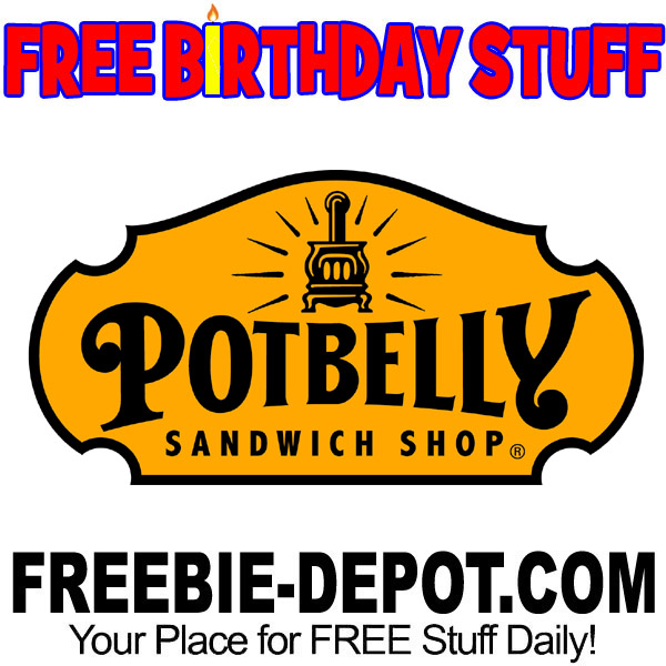 FREE BIRTHDAY STUFF – Potbelly Sandwich Shop