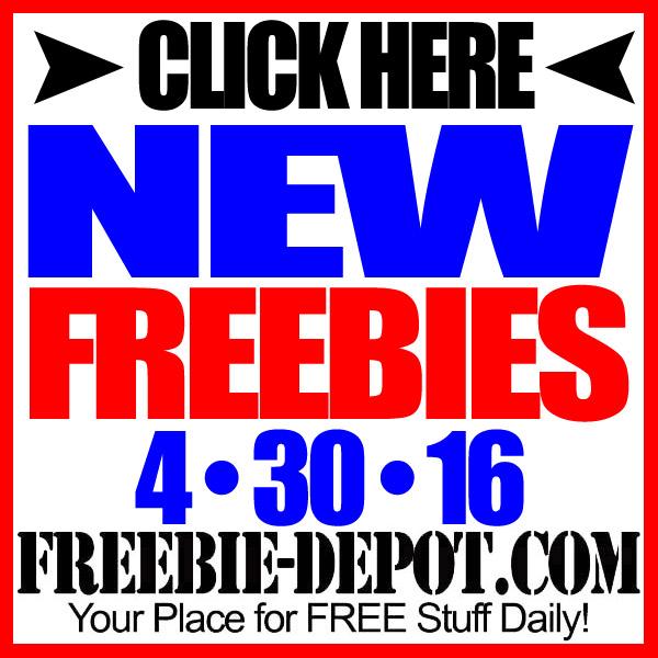 NEW FREEBIE HOTLIST – FREE Stuff for April 30, 2016