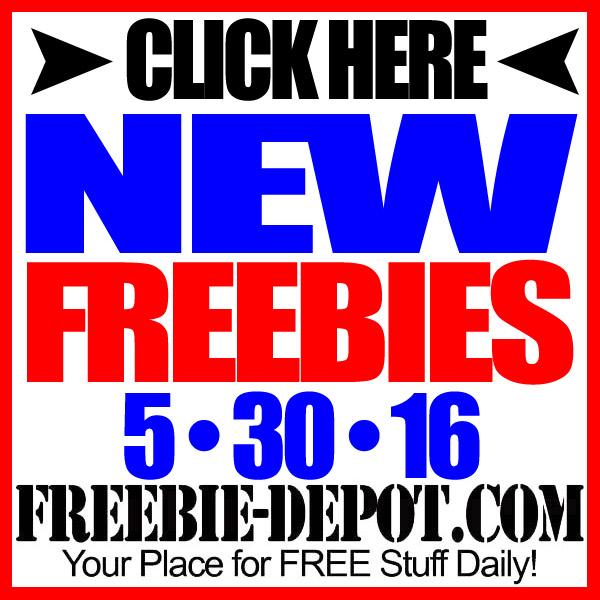NEW FREEBIE HOTLIST – FREE Stuff for May 30, 2016