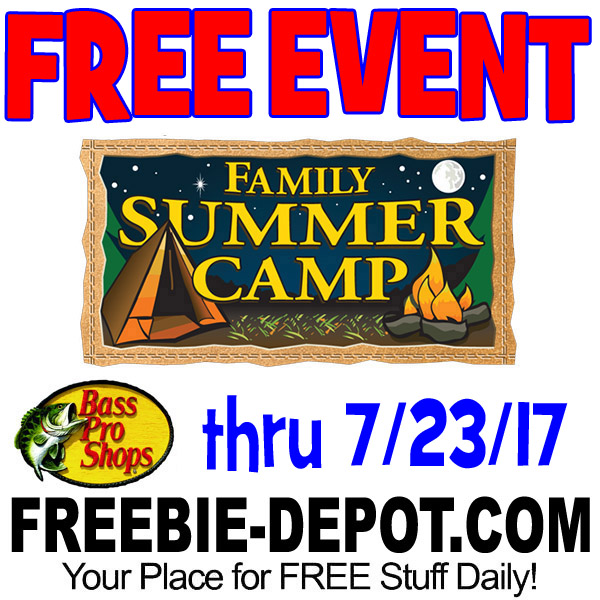 FREE Family Summer Camp Event at Bass Pro Shops – thru 7/23/17 – FREE Camping Activities