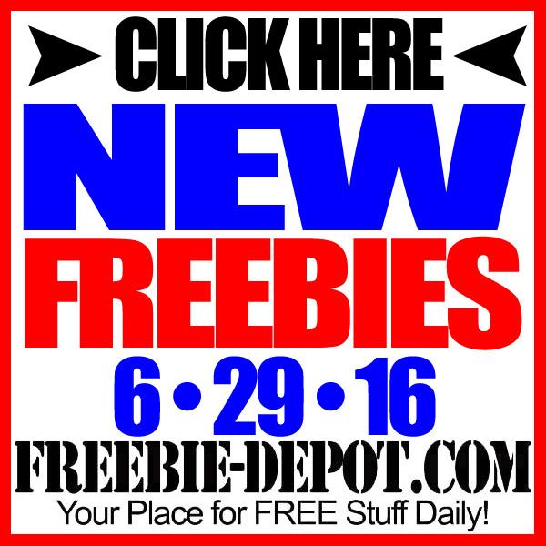 NEW FREEBIE HOTLIST – FREE Stuff for June 29, 2016
