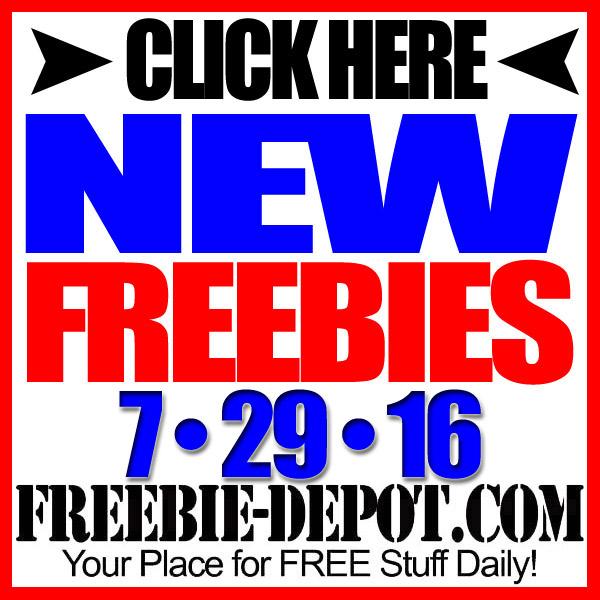 NEW FREEBIE HOTLIST – FREE Stuff for July 29, 2016