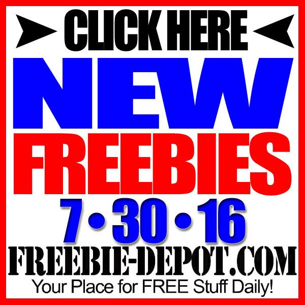 NEW FREEBIE HOTLIST – FREE Stuff for July 30, 2016