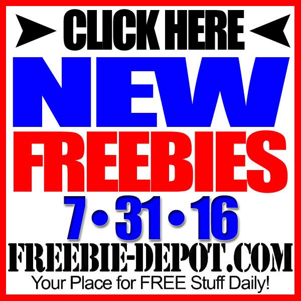 NEW FREEBIE HOTLIST – FREE Stuff for July 31, 2016