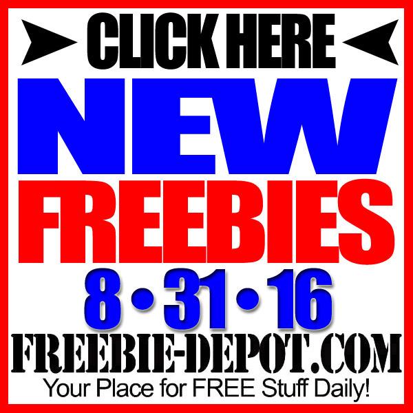 NEW FREEBIE HOTLIST – FREE Stuff for August 31, 2016