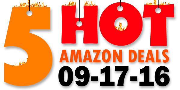 5-hot-amazon-deals-9-17-16