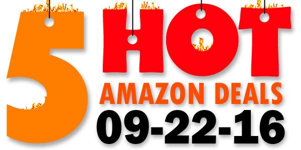 5-hot-amazon-deals-9-22-16