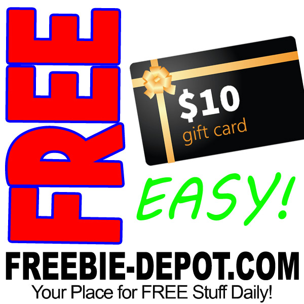 FREE $10 Gift Card >>>> FAST & EASY!