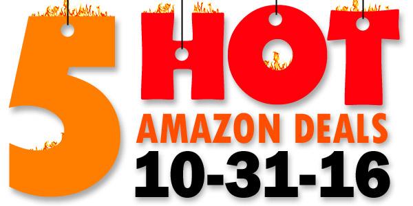 5-hot-amazon-deals-10-31-16
