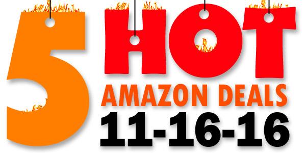 5-hot-amazon-deals-11-16-16